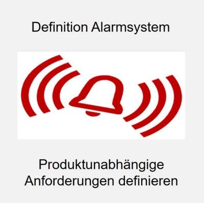 Alarmsystem Anforderungen